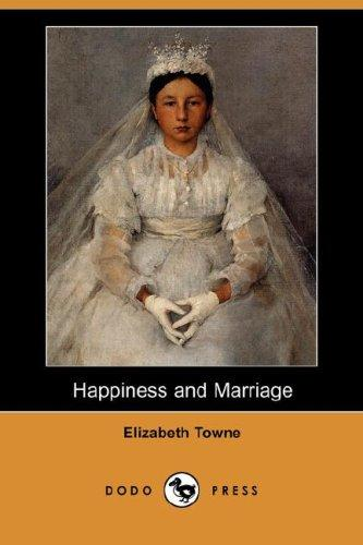 Download Happiness and Marriage (Dodo Press)