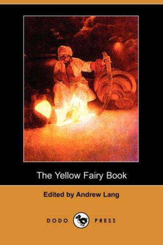 Download The Yellow Fairy Book (Dodo Press)