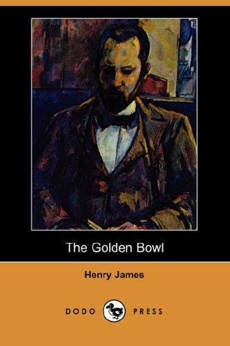 The Golden Bowl (Dodo Press)