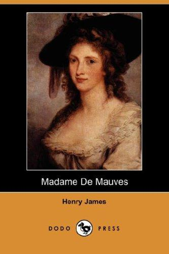 Download Madame De Mauves (Dodo Press)