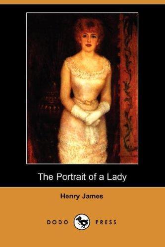 Download The Portrait of a Lady (Dodo Press)