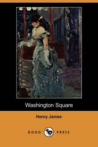 Download Washington Square (Dodo Press)