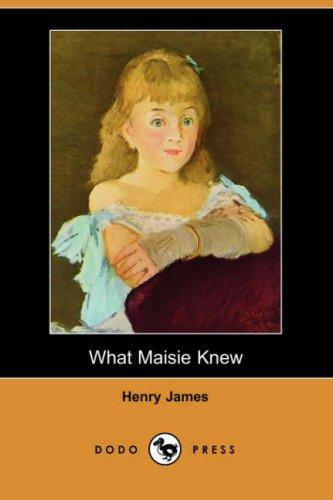 Download What Maisie Knew (Dodo Press)
