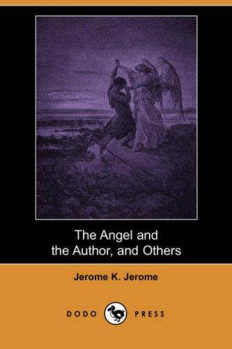 Download The Angel and the Author, and Others (Dodo Press)