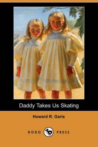 Daddy Takes Us Skating (Dodo Press)