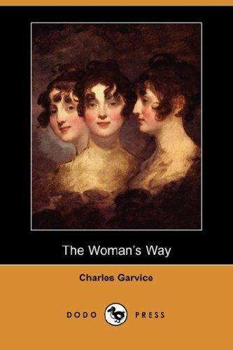 The Woman's Way (Dodo Press)