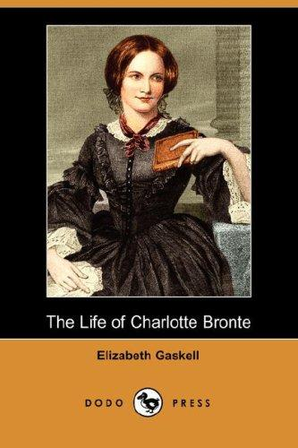 Download The Life of Charlotte Bronte (Dodo Press)