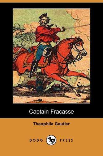 Captain Fracasse (Dodo Press)
