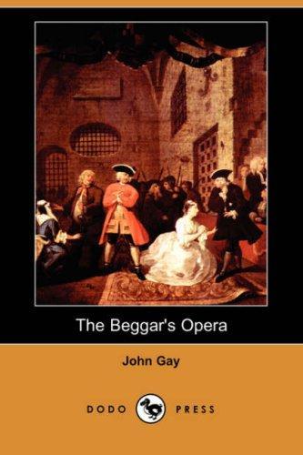 The Beggar's Opera (Dodo Press)