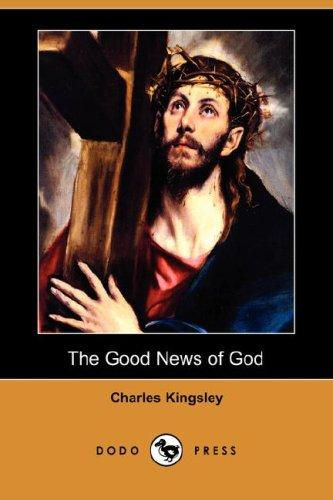 Download The Good News of God (Dodo Press)