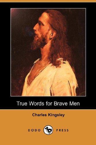 Download True Words for Brave Men (Dodo Press)