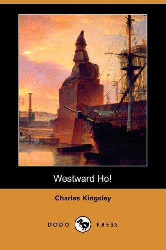Download Westward Ho! (Dodo Press)