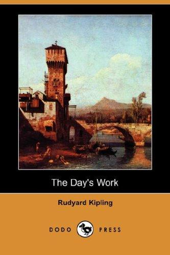 The  day's work by Rudyard Kipling