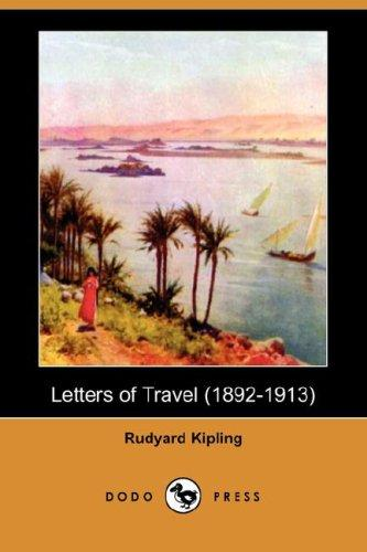 Letters of Travel (1892-1913) (Dodo Press)