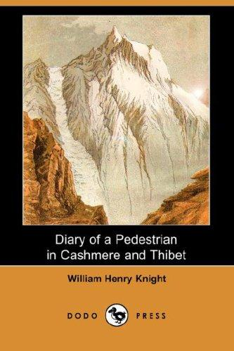 Download Diary of a Pedestrian in Cashmere and Thibet (Dodo Press)