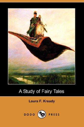 Download A Study of Fairy Tales (Dodo Press)