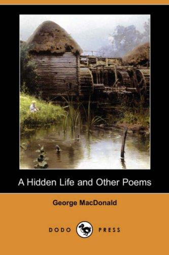 Download A Hidden Life and Other Poems (Dodo Press)