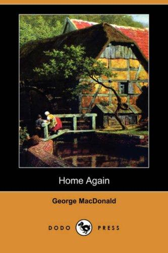 Download Home Again (Dodo Press)