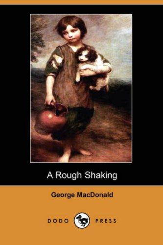 Download A Rough Shaking (Dodo Press)
