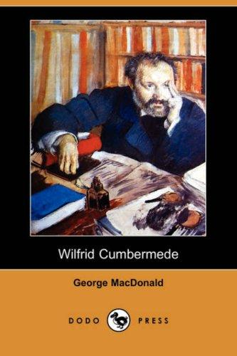 Wilfrid Cumbermede (Dodo Press)