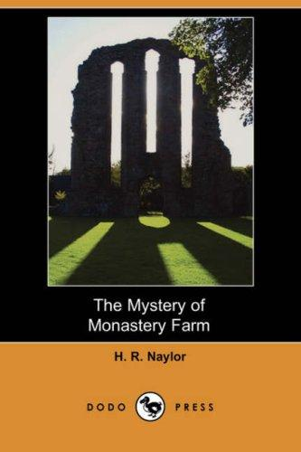 The Mystery of Monastery Farm (Dodo Press)