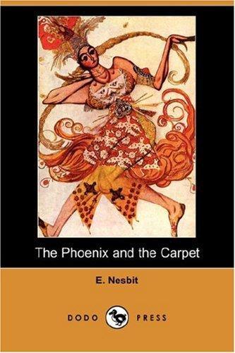 The Phoenix and the Carpet (Dodo Press)