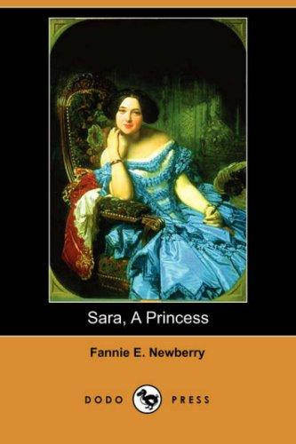 Download Sara, A Princess (Dodo Press)