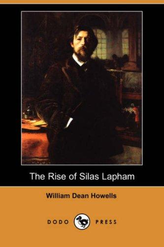 Download The Rise of Silas Lapham (Dodo Press)