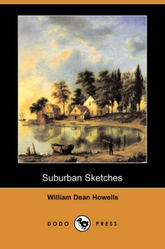 Download Suburban Sketches (Dodo Press)