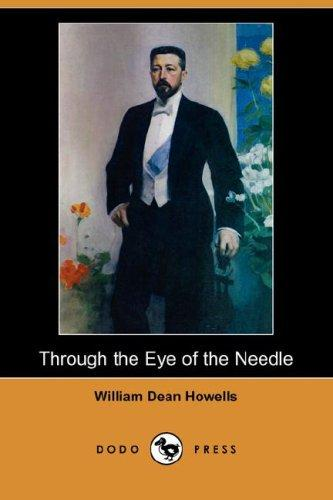 Download Through the Eye of the Needle (Dodo Press)
