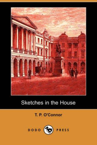 Sketches in the House (Dodo Press)