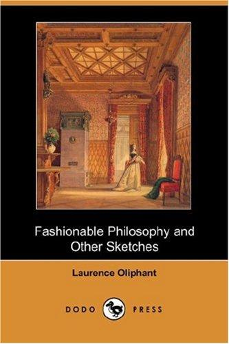 Download Fashionable Philosophy and Other Sketches (Dodo Press)