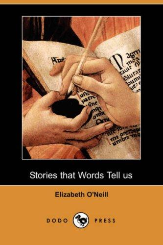 Stories that Words Tell us (Dodo Press)