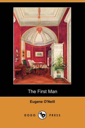 The First Man (Dodo Press)