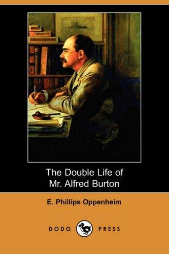 Download The Double Life of Mr. Alfred Burton (Dodo Press)