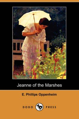 Jeanne of the Marshes (Dodo Press)