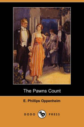 The Pawns Count (Dodo Press)