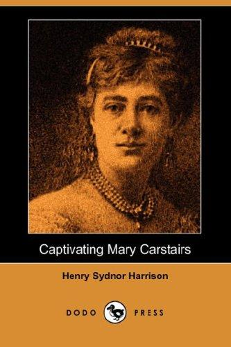 Download Captivating Mary Carstairs (Dodo Press)