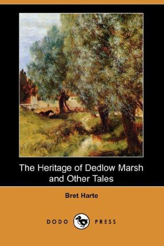 Download The Heritage of Dedlow Marsh and Other Tales (Dodo Press)