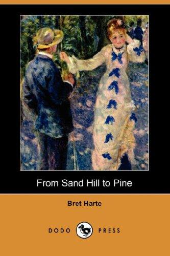 From Sand Hill to Pine (Dodo Press)
