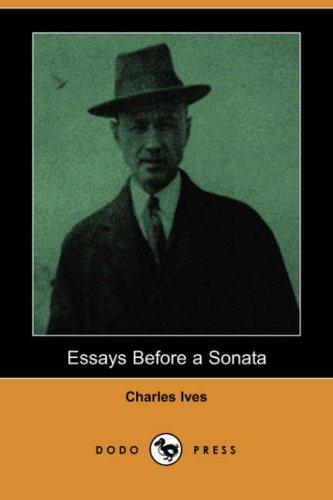 Essays Before a Sonata (Dodo Press)