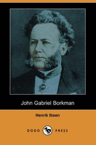 Download John Gabriel Borkman (Dodo Press)