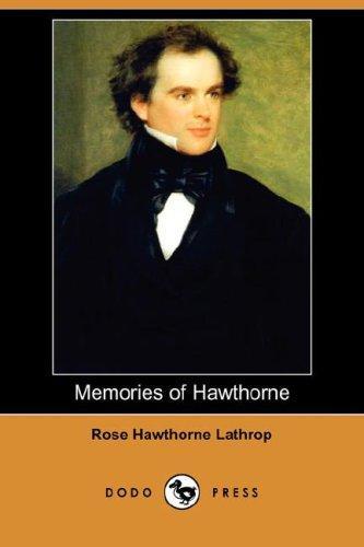 Memories of Hawthorne (Dodo Press)