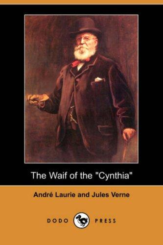 "The Waif of the ""Cynthia"" (Dodo Press)"