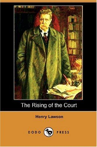 Download The Rising of the Court (Dodo Press)