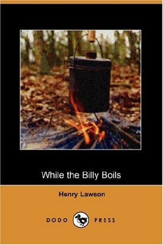 While the Billy Boils (Dodo Press)