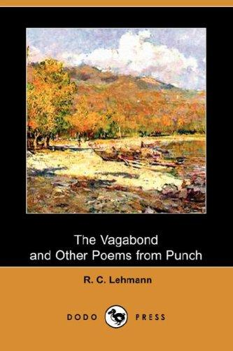 Download The Vagabond and Other Poems from Punch (Dodo Press)