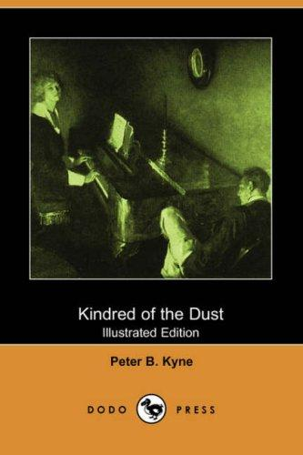 Download Kindred of the Dust (Illustrated Edition) (Dodo Press)