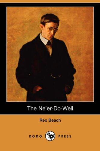 Download The Ne'er-Do-Well (Dodo Press)