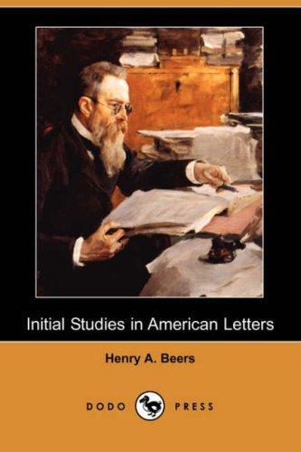 Initial Studies in American Letters (Dodo Press)